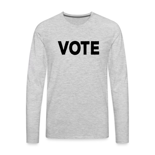 Vote - Men's Premium Long Sleeve T-Shirt