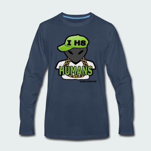 I H8 Humans - Men's Premium Long Sleeve T-Shirt