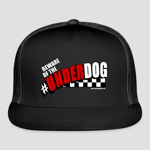 Men's Beware of the Underdog T - Trucker Cap