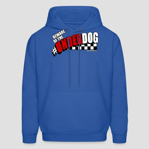 Men's Beware of the Underdog T - Men's Hoodie