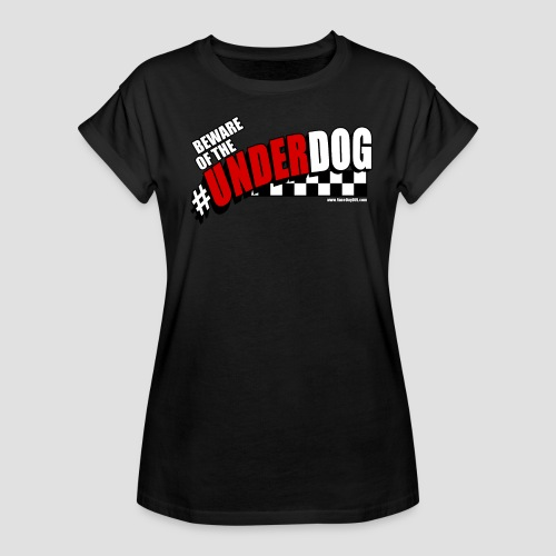 Men's Beware of the Underdog T - Women's Relaxed Fit T-Shirt