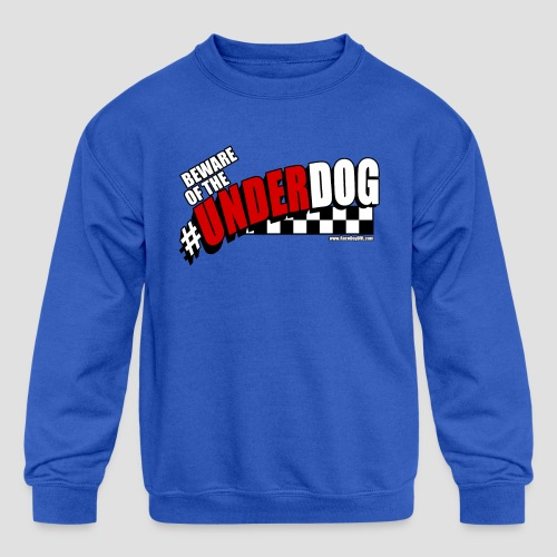 Men's Beware of the Underdog T - Kids' Crewneck Sweatshirt