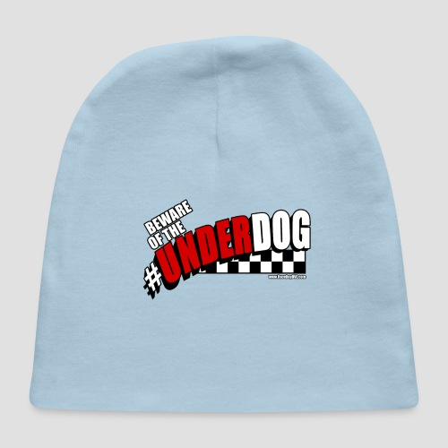 Men's Beware of the Underdog T - Baby Cap