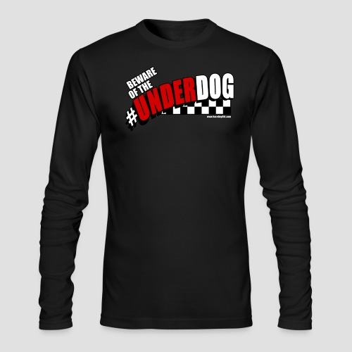 Men's Beware of the Underdog T - Men's Long Sleeve T-Shirt by Next Level