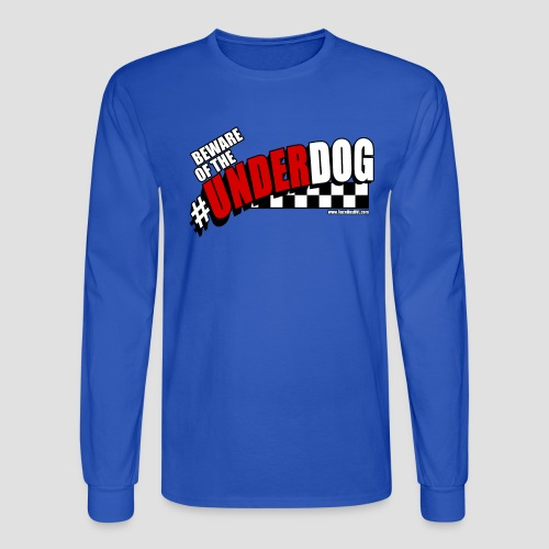 Men's Beware of the Underdog T - Men's Long Sleeve T-Shirt