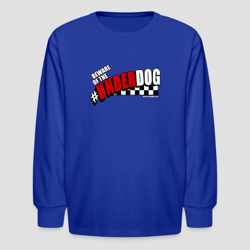 Men's Beware of the Underdog T - Kids' Long Sleeve T-Shirt