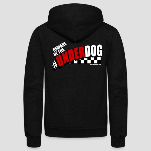 Men's Beware of the Underdog T - Unisex Fleece Zip Hoodie