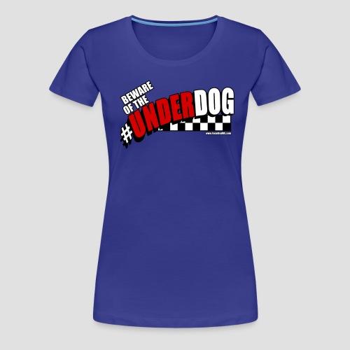 Men's Beware of the Underdog T - Women's Premium T-Shirt