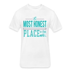 The Most Honest Place - Fitted Cotton/Poly T-Shirt by Next Level