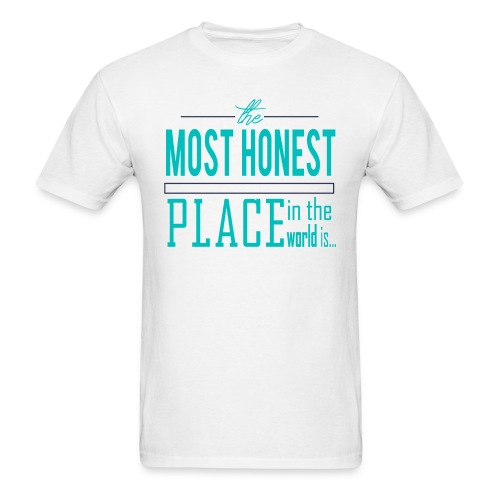 The Most Honest Place - Men's T-Shirt