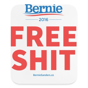 Bernie Sanders: Free Shit - Mouse pad Vertical