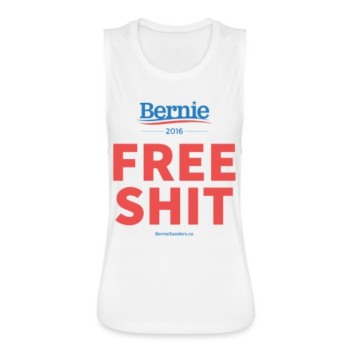 Bernie Sanders: Free Shit - Women's Flowy Muscle Tank by Bella