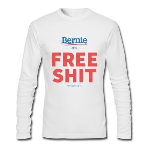 Bernie Sanders: Free Shit - Men's Long Sleeve T-Shirt by Next Level