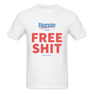 Bernie Sanders: Free Shit - Men's T-Shirt