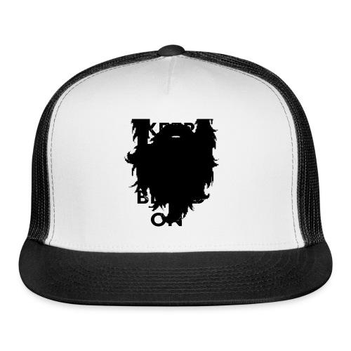 Keep Calm and Beard On T-Shirt - Trucker Cap