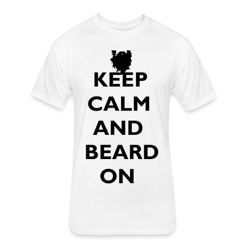 Keep Calm and Beard On T-Shirt - Fitted Cotton/Poly T-Shirt by Next Level