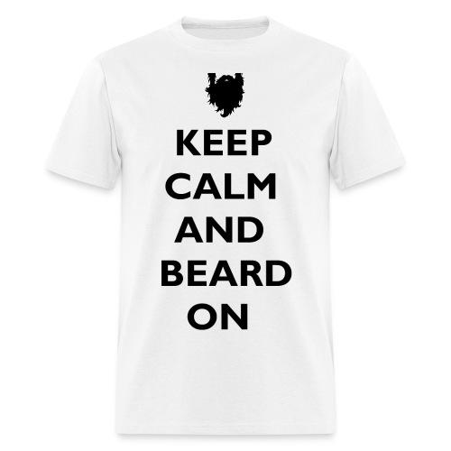 Keep Calm and Beard On T-Shirt - Men's T-Shirt