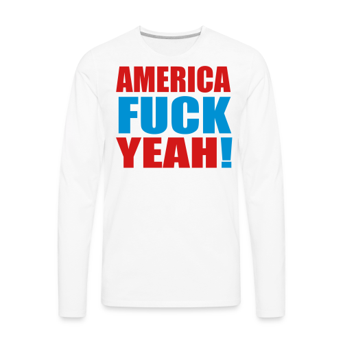 America F Yeah - Men's Premium Long Sleeve T-Shirt