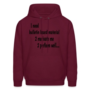 I Need Bulletin Board Material Double-Sided - Men's Hoodie