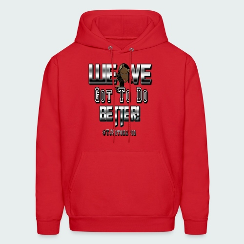 Weave Got To.. - Men's Hoodie