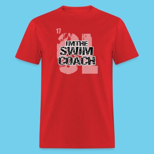 I'm the Swim Coach-Crew neck sweatshirt - Men's T-Shirt