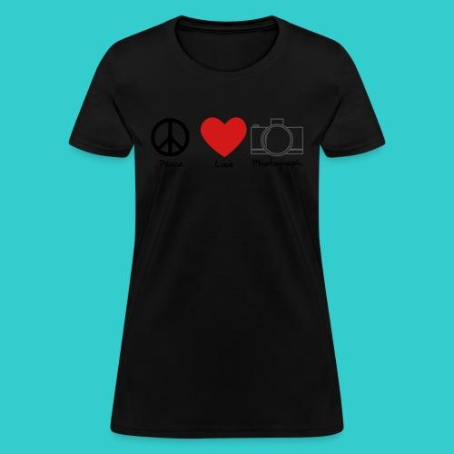 peace, love, photograph. - Women's T-Shirt