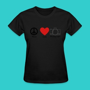 peace, love, photograph. - Women's T-Shirt