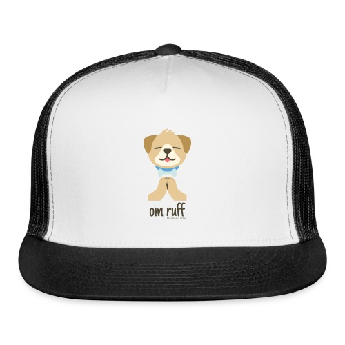 Om Ruff - Dog - Trucker Cap