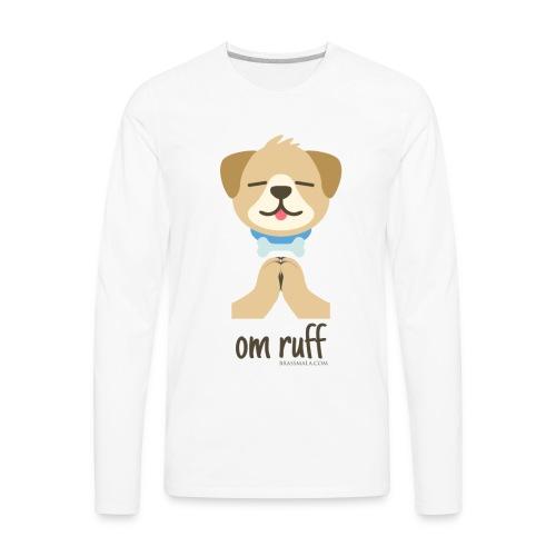 Om Ruff - Dog - Men's Premium Long Sleeve T-Shirt