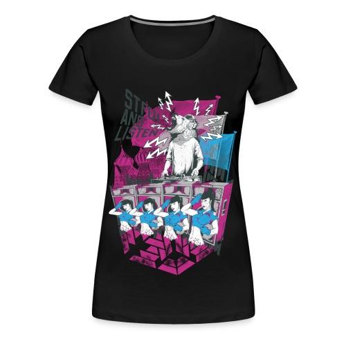 STFU and Listen - Women's Premium T-Shirt