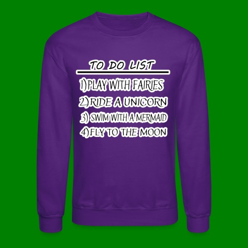 To Do List - Crewneck Sweatshirt
