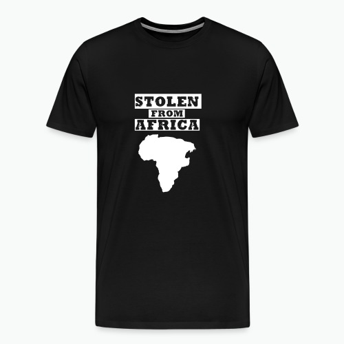Stolen From Africa Toddler Premium T-Shirt (White Logo) - Men's Premium T-Shirt