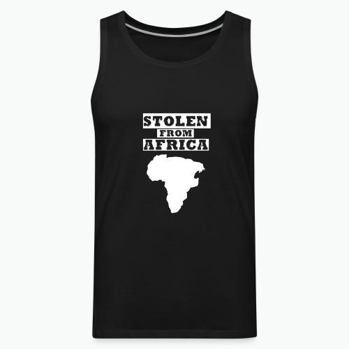 Stolen From Africa Toddler Premium T-Shirt (White Logo) - Men's Premium Tank