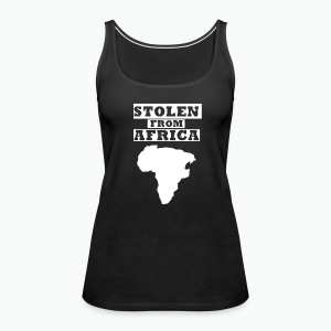 Stolen From Africa Toddler Premium T-Shirt (White Logo) - Women's Premium Tank Top