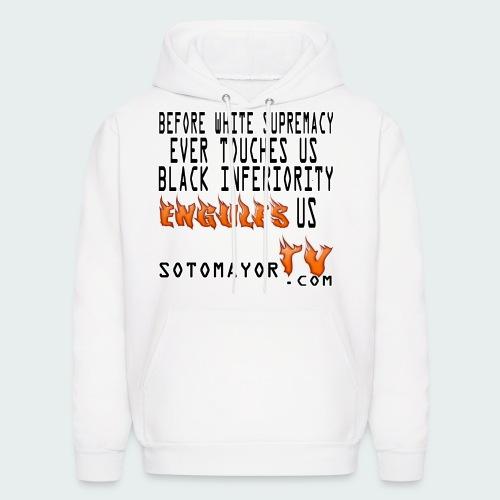 Before white supremacy.... - Men's Hoodie