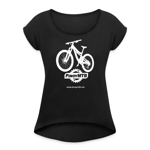 Pinoy MTB - Filipino Women's Mountain Bike T-Shirt - Women's Roll Cuff T-Shirt