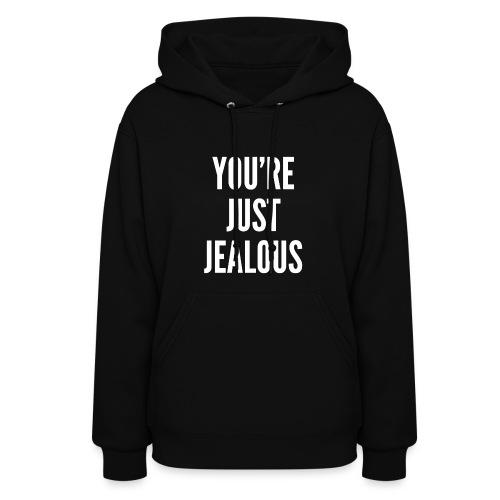 You're just jealous (Model_001) - Women's Hoodie