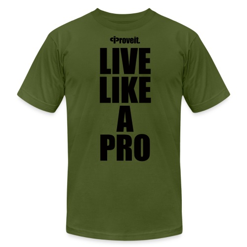 LIVE LIKE A PRO - Men's Fine Jersey T-Shirt