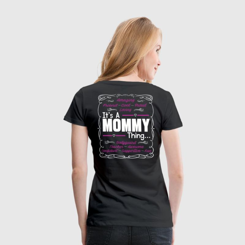 IT'S A MOMMY THING Women's T-Shirts - Women's Premium T-Shirt
