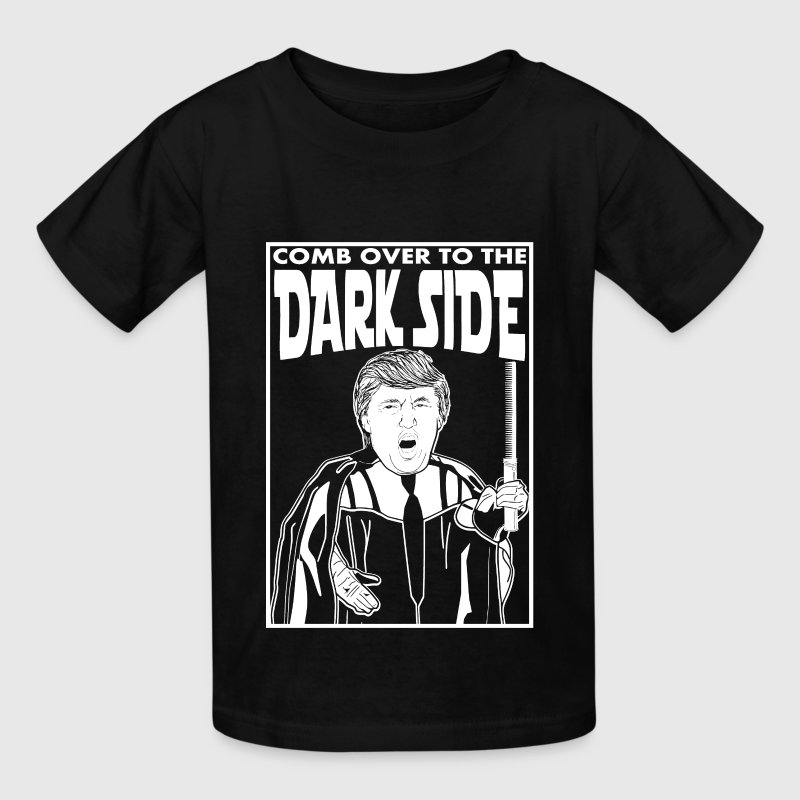 Trump Comb Over To The Dark Side Kids' Shirts - Kids' T-Shirt