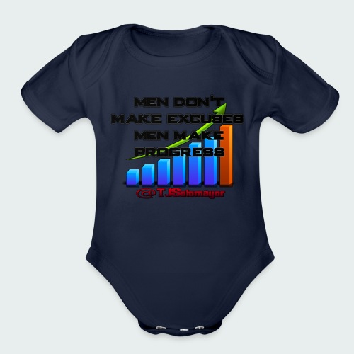 Kids- Men Don't Make Excuses.. - Organic Short Sleeve Baby Bodysuit
