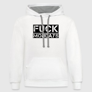 Fuck Mondays Women's T-Shirts - Contrast Hoodie