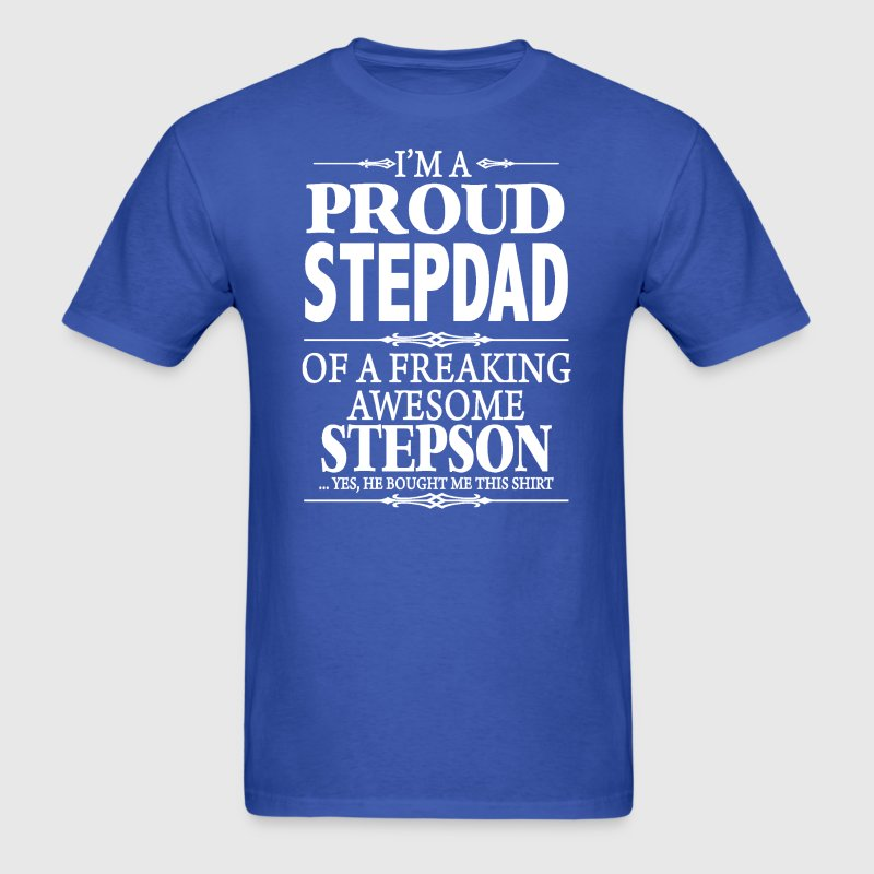 i'm A Proud Stepdad - Men's T-Shirt