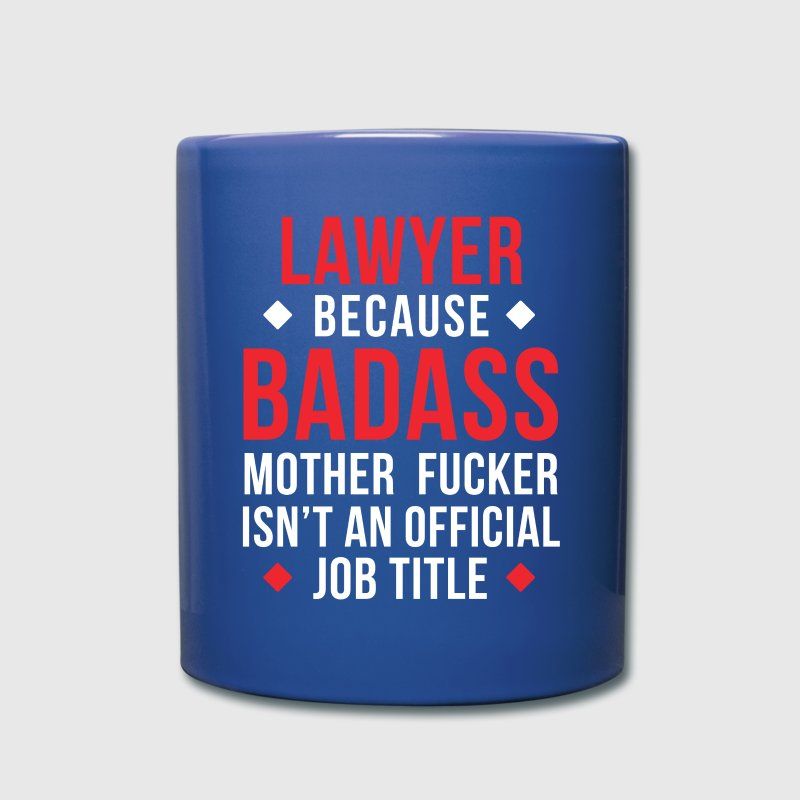 Badass Lawyer Professions Attorney T Shirt Mugs & Drinkware - Full Color Mug