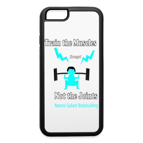 Train the Muscles, Not the Joints Zip Up Hoodie.  - iPhone 6/6s Rubber Case