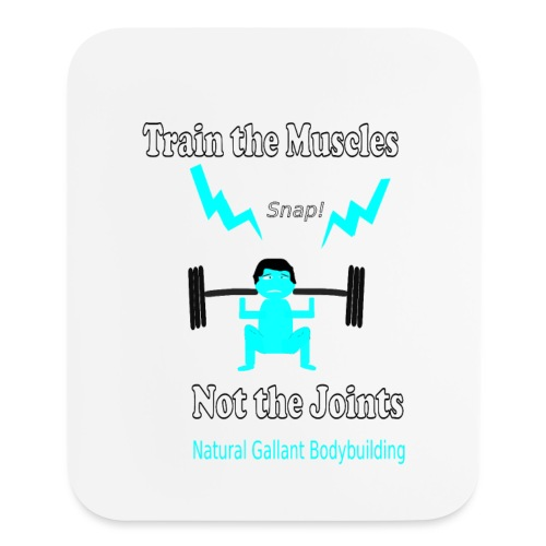 Train the Muscles, Not the Joints Zip Up Hoodie.  - Mouse pad Vertical