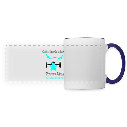 Train the Muscles, Not the Joints Zip Up Hoodie.  - Panoramic Mug