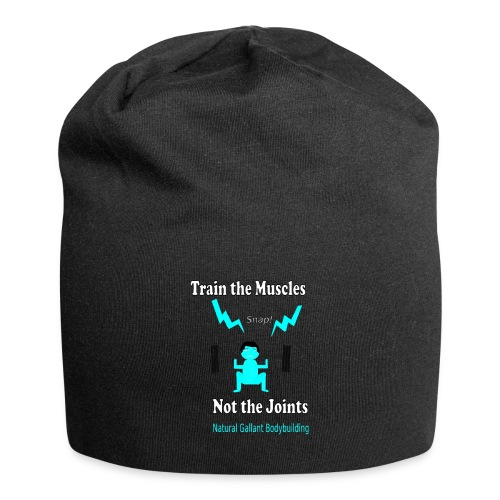 Train the Muscles, Not the Joints Zip Up Hoodie.  - Jersey Beanie