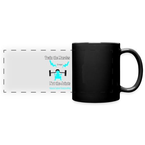 Train the Muscles, Not the Joints Zip Up Hoodie.  - Full Color Panoramic Mug