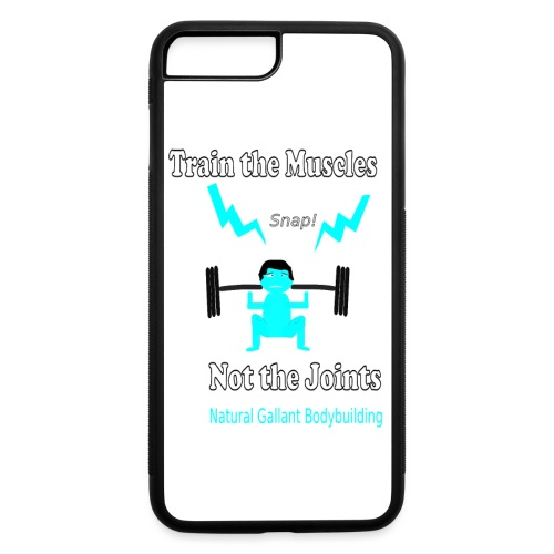 Train the Muscles, Not the Joints Zip Up Hoodie.  - iPhone 7 Plus/8 Plus Rubber Case